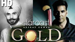 Star cast of upcoming gold( 2018 )movie of akshay kumar &moni roy