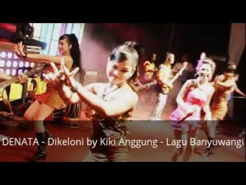 DENATA - Dikeloni by KIKI ANGGUN
