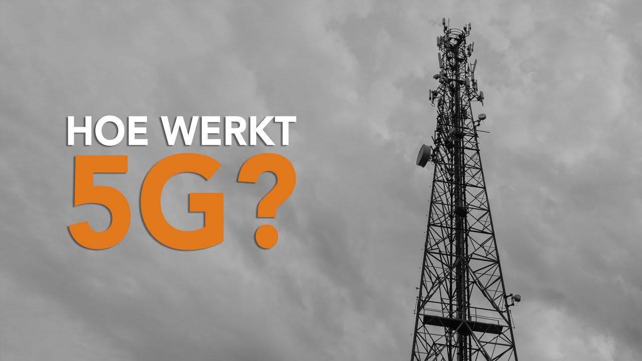 5G: Hoe werkt het en is het schadelijk? 5 vragen en antwoorden