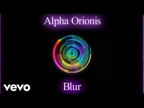 Alpha Orionis - Blur (Audio)