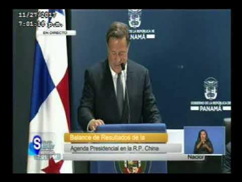 SERTV Presidente Juan Carlos Varela Rinde Informe de la Gira en China