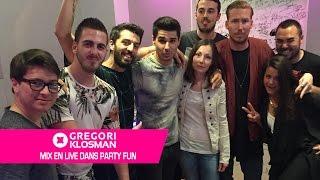 Gregori Klosman en mix dans Party Fun