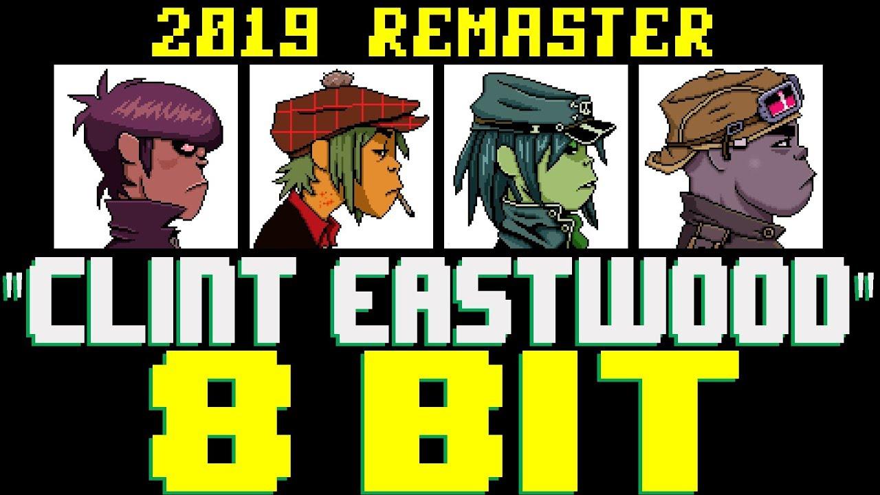 Clint Eastwood (2019 Remaster) [8 Bit Tribute to Gorillaz] - 8 Bit Universe