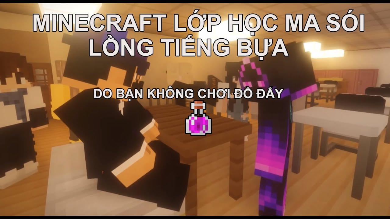 Minecraft Lớp Học Ma Sói Lồng Tiếng Bựa #21 : Khi Mr.Cà Rốt Chơi Đồ =]]]