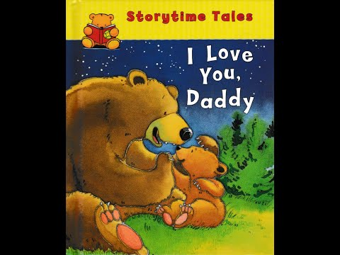 I Love You, Daddy (story Time With Benji)
