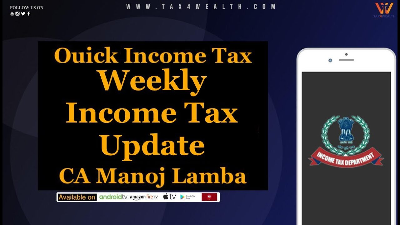 Income Tax : Weekly Income Tax Update
