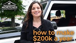 How Mortgage U Student Income Skyrockets-$200,000 a Year!