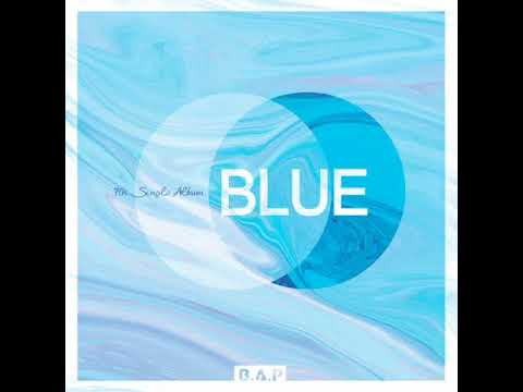 02. ALL THE WAY UP [B.A.P – BLUE] mp3 audio