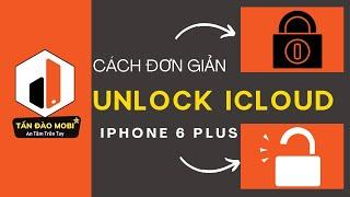 Hướng Dẫn Mở Khoá iCloud iPhone 6 6 Plus 6s 6s Plus iOS 10 bằng By Pass đơn giản nhất