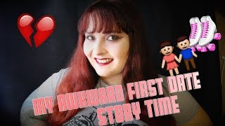 my awkward first date 💔👫 storytime