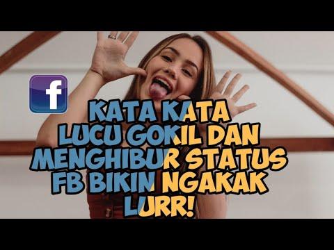 Kata Kata Lucu Gokil Status Fb Bikin Ngakak Youtube