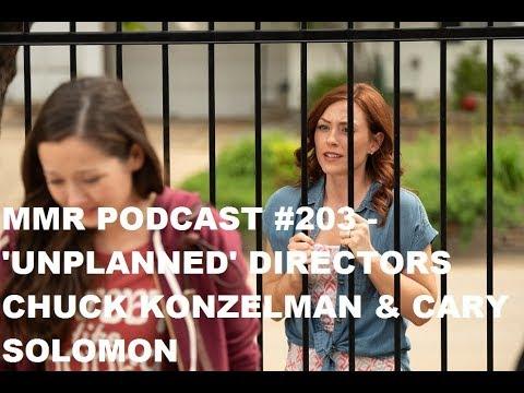 MMR Podcast #203 - Unplanned Directors Chuck Konzelman & Cary Solomon