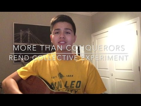 More Than Conquerors (Rend Collective Experiment)