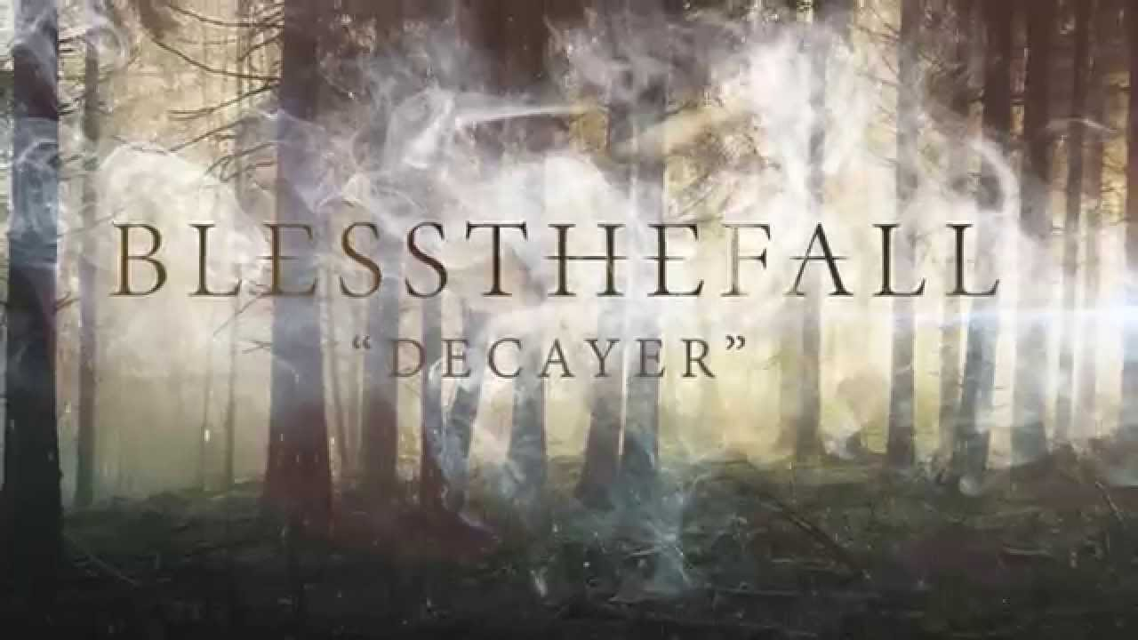 Blessthefall - Decayer - YouTube