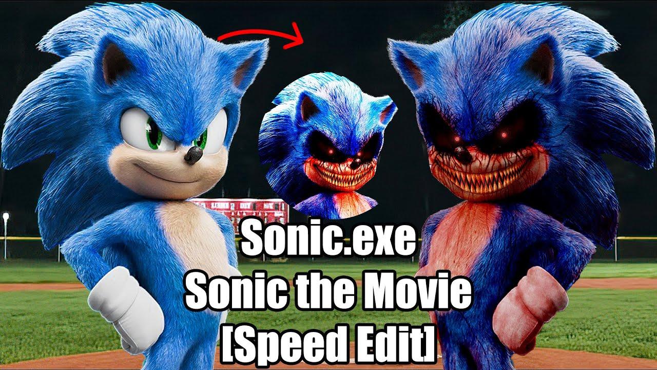 Speed Edit Sonic Exe Sonic The Movie Youtube