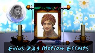 Online Classes EDIUS PRO 7,Edius 8 Effects 9 II Edius Motion Effects Tutorial in Urdu/Hindi