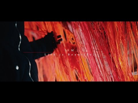 SiM - Life is Beautiful (OFFICIAL VIDEO)