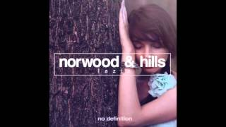Norwood & Hills - Mirage (Original Mix)