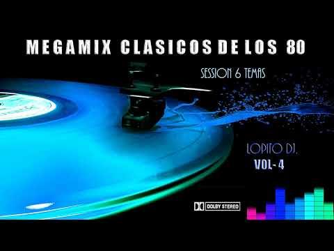 MEGAMIX CLASICOS DE LOS 80.S SESSION 6 TEMAS EURO POP/  VOL- 4