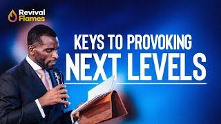 KEYS TO PROVOKING NEXT LEVELS | ISAAC OYEDEPO