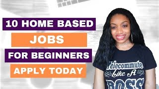 10 Best Work At Home Jobs For Beginners. No Experience. Non Phone Jobs.