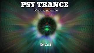 Mandarakavile |DJ RUBIX PSY TRANCE REMIX |✌✌✌✌|