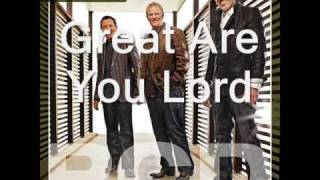 Phillips, Craig & Dean – Great Are You Lord Video Thumbnail
