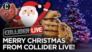A Merry Collider Christmas - Collider Live #289