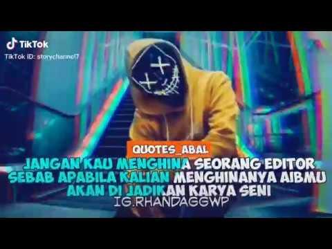 Quotes Keren Berkelas Buatan Anak Editor Story Wa Download