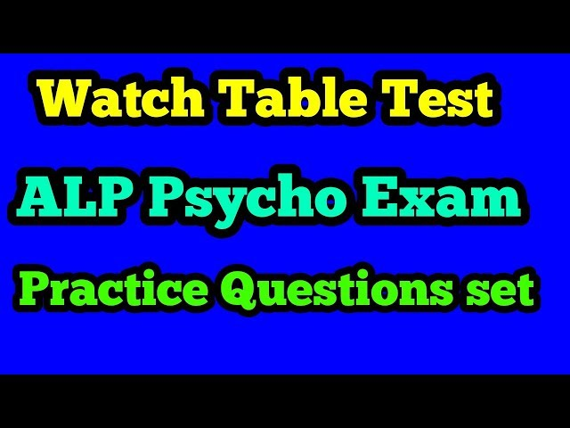 Watch table test for RRB ALP Psycho exam|Watch table test psycho questions