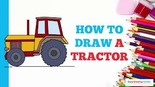 How to Draw a Tractor in a Few Easy Steps: Drawing Tutorial for Kids and Beginners
