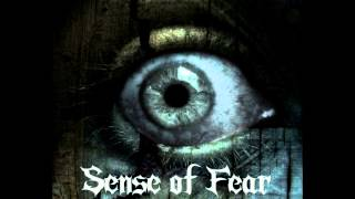 SENSE OF FEAR - Torture of Mind (2013)