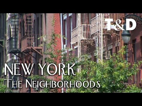 New York City Guide: The Neighborhoods - Travel & Discover
