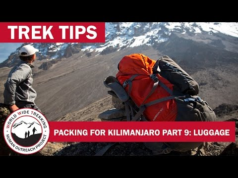 What to Pack for Kilimanjaro: Luggage (Part 1/9) | Trek Tips