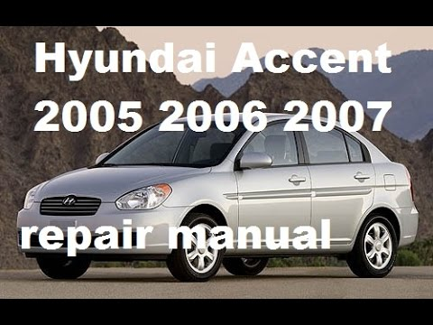 hyundai accent 2005 2006 2007 repair manual youtube rh youtube com Hyundai Elantra Parts Diagram Hyundai Body Parts Diagram