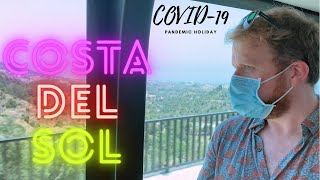 A Pandemic Holiday // Visiting Costa del Sol during Coronavirus (2020)