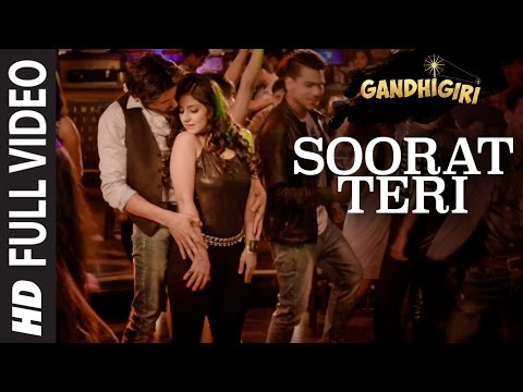SOORAT TERI  Full Video Song | GANDHIGIRI | T-SERIES