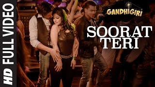SOORAT TERI  Full Video Song | GANDHIGIRI | T-SERIES