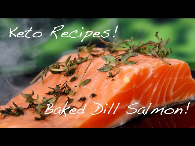 Keto Recipes | Baked Dill Salmon | Keto Meal Plan