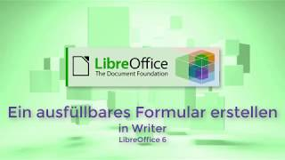 Ein ausfüllbares Formular erstellen in Writer - LibreOffice 6 (German with English subtitles)