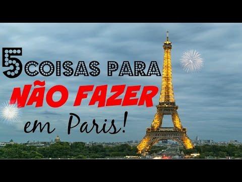 5 coisas para NÃO fazer em Paris