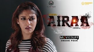 Airaa - Moviebuff Sneak Peek | Nayanthara Kurian, Directed by KM Sarjun