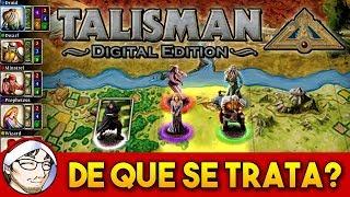 TALISMAN: DIGITAL EDITION - El Juego de Mesa en tu PC │ Análisis, Tutorial y Gameplay Español