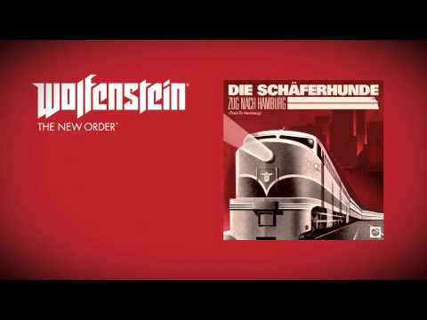 Wolfenstein: The New Order (Soundtrack)  - Die Schäferhunde - Zug nach Hamburg