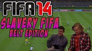 Slavery FIFA #2 - The Belt Edition