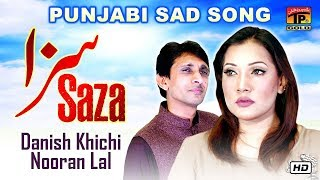Saza | Danish Khichi And Nooran Lal | Latest Punjabi And Saraiki Song | TP Gold
