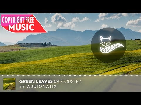 Audionatix - Green Leaves [Royalty Free Stock Music] (Accoustic Guitar)