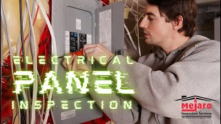 Inspections Today with Mejaro Inspection Services - Electrical Panel Inspection