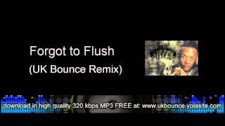 Dr Dre Vs Club Enforcer (Alex K) - Forgot to Flush (UK Bounce Remix)