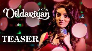 Dildariyan | Song Teaser | Akira | Latest Punjabi Songs 2018 | Music & Sound